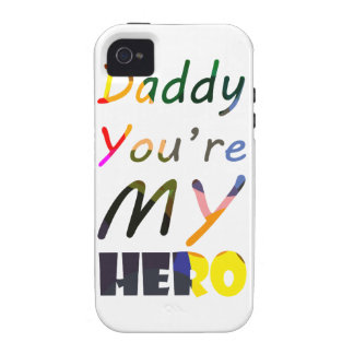 Daddy You're my Hero Case-Mate iPhone 4 Covers