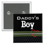 Daddy's Boy Pin
