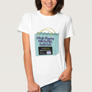 Daddy's Credit Card Tee Shirt