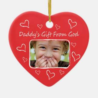 Daddy's Gift From God Ornament
