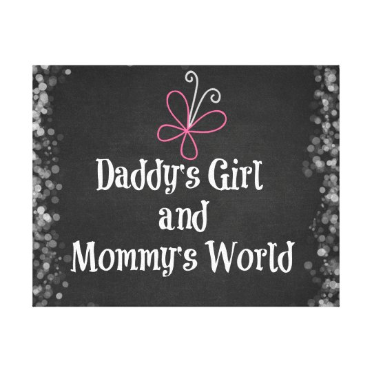 Daddy\'s Girl and Mummy\'s World Quote Canvas Print