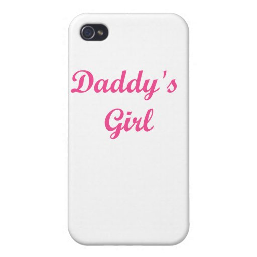 Daddy's Girl Cases For iPhone 4
