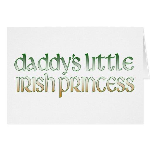 Daddy's Irish princess Greeting Cards