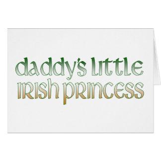 Daddy's Irish princess Greeting Card