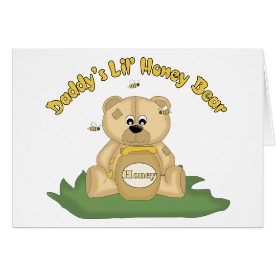 Daddy's Lil Honey Bear Card