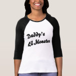 Daddy's Lil Monster Tee Shirts
