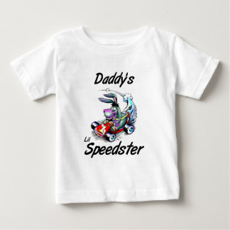 Daddy's Lil Speedster Tee Shirts