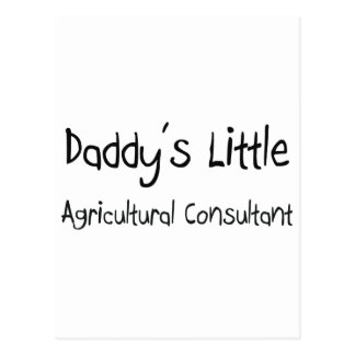 Daddy's Little Agricultural Consultant Postcard