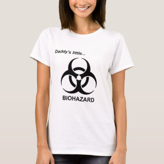 Daddy's Little Biohazard T-Shirt