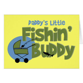 Daddy's Little Fishin' Buddy Greeting Card