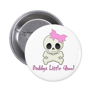 Daddy's little Ghoul Chiller Font 6 Cm Round Badge