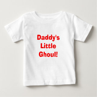 Daddy's Little Ghoul! Tee Shirt