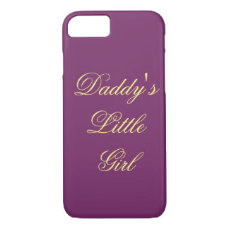 Daddy's Little Girl iPhone 7 Case