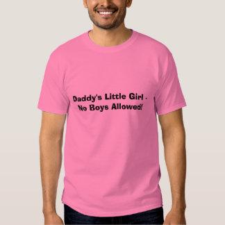 Daddy's Little Girl - No Boys Allowed! Shirt