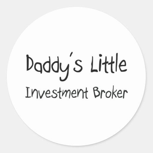 Daddy's Little Investment Broker Round Stickers