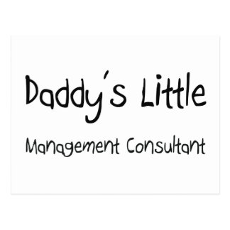 Daddy's Little Management Consultant Postcard