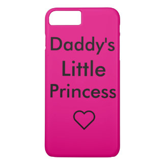 Daddy's little princess iPhone 7 plus case