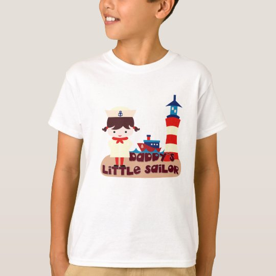Daddy's Little Sailor- (Brunette Girl) T-Shirt