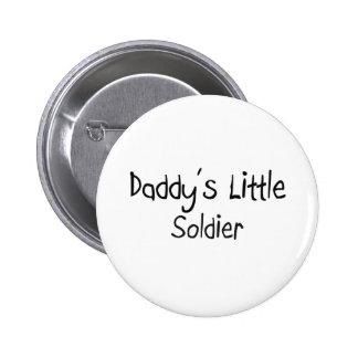 Daddy's Little Soldier 6 Cm Round Badge