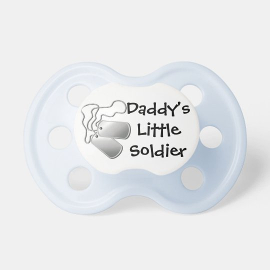 Daddys Little Soldier Pacifier