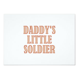 Daddy's Little Soldier (tan) 13 Cm X 18 Cm Invitation Card