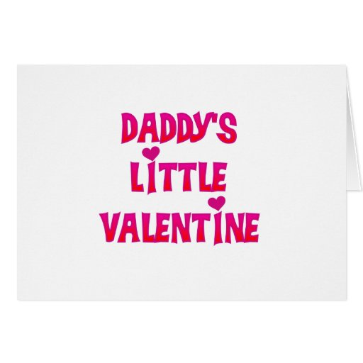 Daddy's Little Valentine Tshirts and Gifts Cards