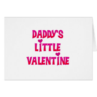 Daddy's Little Valentine Tshirts and Gifts Greeting Card