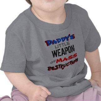 Daddy's Little Weapon Of Mass Destruction Tees