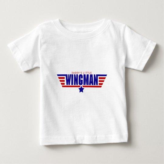Daddy's Little Wingman Baby T-Shirt