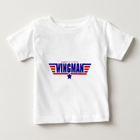 Daddys Little Wingman Baby T-Shirt