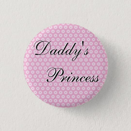 Daddy's Princess 3 Cm Round Badge