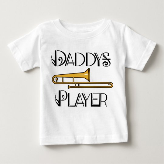 Daddy's Trombone Player Toddler / Infant T-shirt