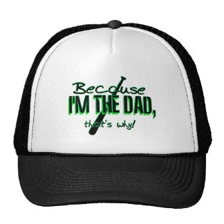 Dadism - Because Im the Dad, Thats Why! Hat