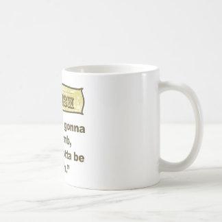 Dadism- If you re gonna be dumb you gotta be tough Coffee Mugs