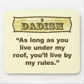 Dadism - My roof, my rules Mouse Mat