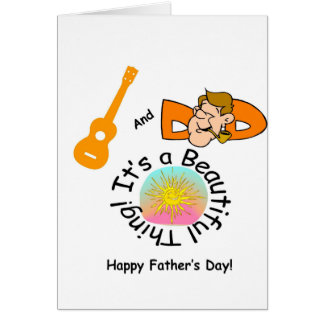 Dads and Ukes: It's a Beautiful Thing! Card