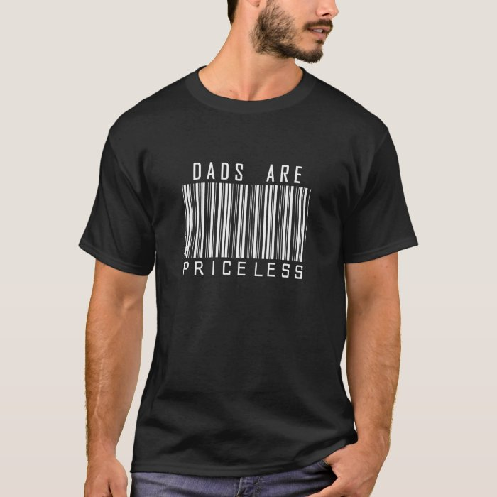 Dads Are Priceless T-Shirt