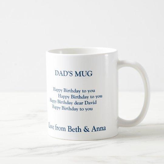 dad's birthday mug, DAD'S MUG, Happy Birt Coffee
