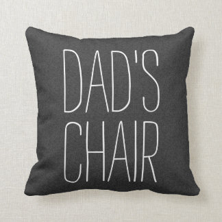 DAD'S CHAIR (customizable) Cushion