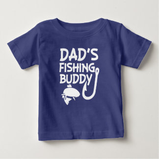 Dad's Fishing Buddy funny baby boy shirt