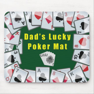 dads lucky poker mat mouse mat
