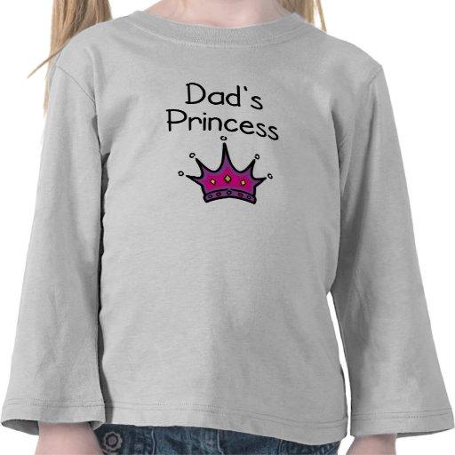 Dad's Princess Tshirt