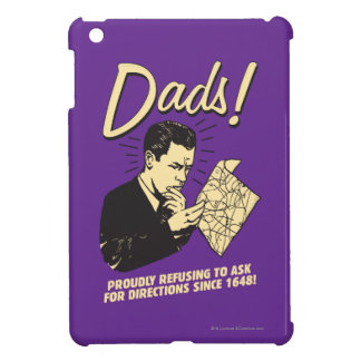 Dads: Refusing To Ask Directions iPad Mini Covers
