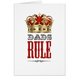 Dads RULE - Father´s Day Greeting Card