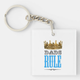 Dads RULE - Father´s Day Square Acrylic Key Chain