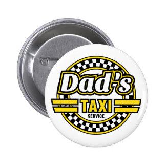 Dad's Taxi Service 6 Cm Round Badge