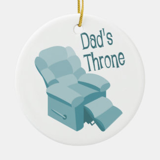 Dad's Throne Christmas Ornament