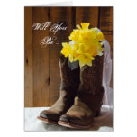 Daffodils Cowboy Boots Will You Be My Bridesmaid Greeting Card