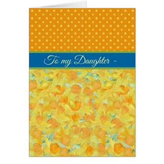 Daffodils, March Birthday Card, Daughter Card