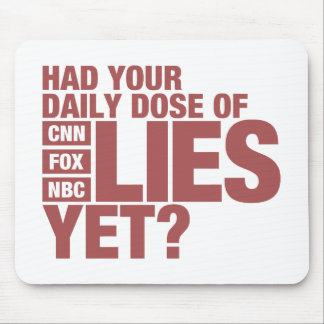 Daily Dose of Lies (US Media) Mouse Pad